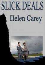 Slick Deals by Helen Carey